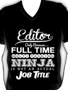 Ninja Editor T-shirt T-Shirt