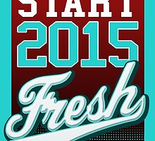 Start 2015 Fresh by papabuju