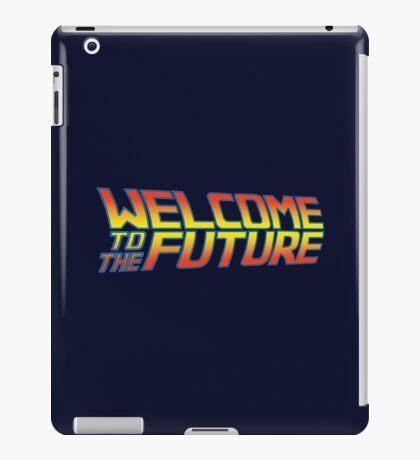 Welcome to the Future iPad Case/Skin