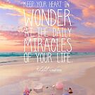 Keep Your Heart In Wonder by CarlyMarie