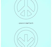 Peace in our Land by HenryWine