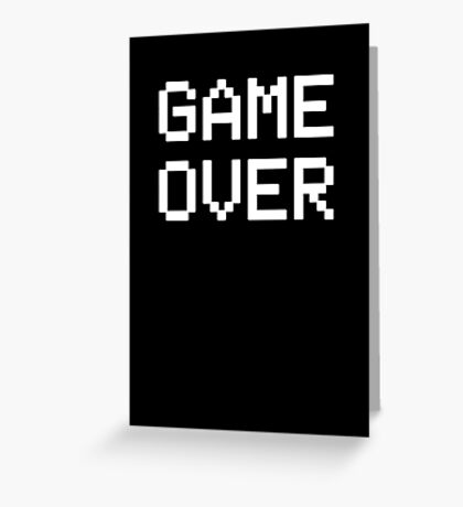 Arcade - GAME OVER Greeting Card