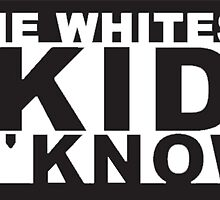 Whitest Kid U'Know by TehNerdyWolf