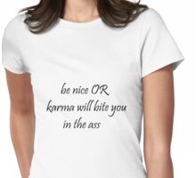 Nice Karma Womens Fitted T-Shirt