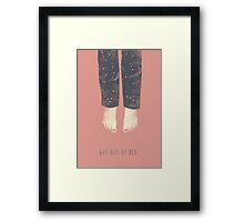 Get out of bed Framed Print
