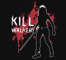 Kill Walkers (Sword) by DrMonekers