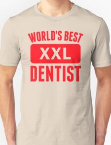 World's Best Dentist T-Shirt