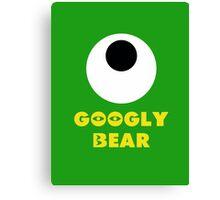 Googly Bear Canvas Print