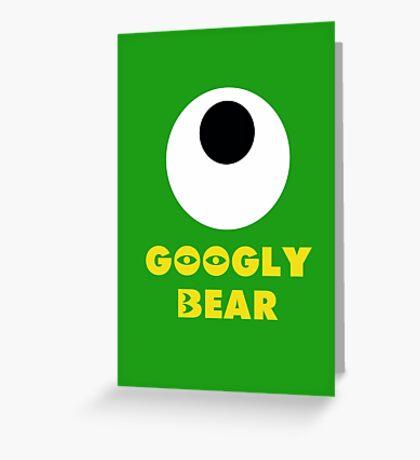 Googly Bear Greeting Card