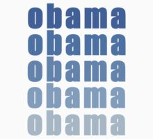 Obama!  Blue Font  by Greenbaby