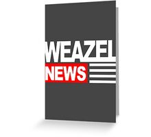 Inspired by GTA V - Weazel News Greeting Card