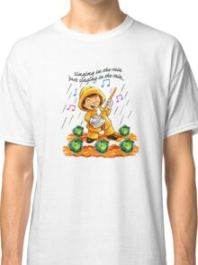 Singing in the Rain Classic T-Shirt