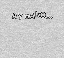 Ay Nako Unisex T-Shirt