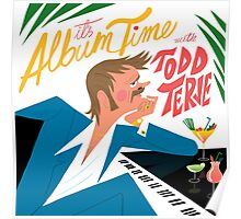 Todd Terje  It's Album Time Poster