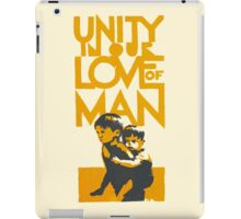 UNITY IN OUR LOVE OF MAN iPad Case/Skin
