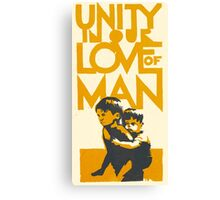 UNITY IN OUR LOVE OF MAN Canvas Print