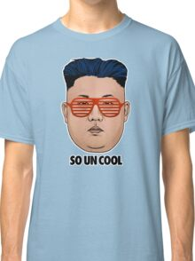 So Kim Jong Un Cool Classic T-Shirt