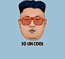 So Kim Jong Un Cool Unisex T-Shirt