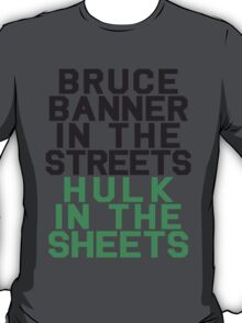 Banner In The Streets T-Shirt