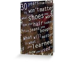 What Matters Greeting Card