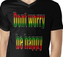dont worry be .... Mens V-Neck T-Shirt