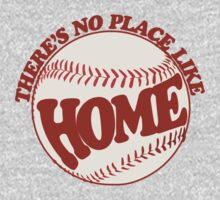 There's No Place Like Home Baseball by Boogiemonst