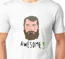 Brian Blessed is awesome Unisex T-Shirt