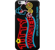 Titty Twister (from Dusk till Dawn) iPhone Case/Skin