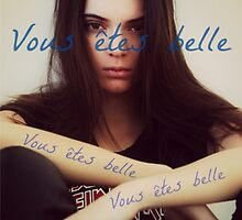 Vous êtes belle - Kendall Jenner by nlmckenna00