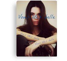 Vous êtes belle - Kendall Jenner Canvas Print