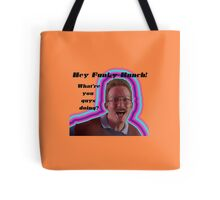 Hey Funky Bunch! Tote Bag
