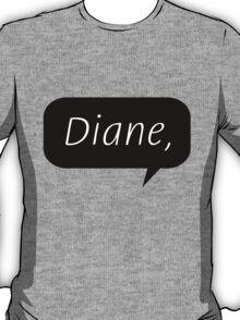 Diane, T-Shirt