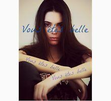 Vous êtes belle - Kendall Jenner Unisex T-Shirt