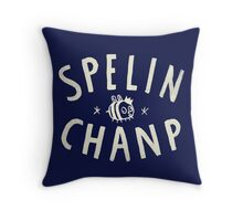SPELIN CHANP Throw Pillow