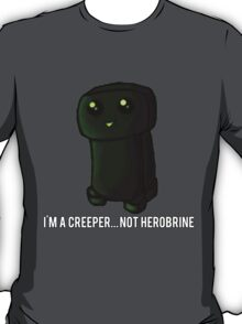 ¿Creeper... or Herobrine? Art T-Shirt