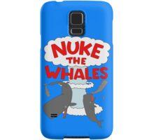 You've gotta nuke something Samsung Galaxy Case/Skin