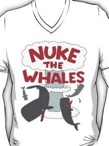 You've gotta nuke something T-Shirt