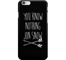 You Know Nothing II iPhone Case/Skin