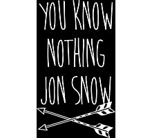 You Know Nothing II Photographic Print
