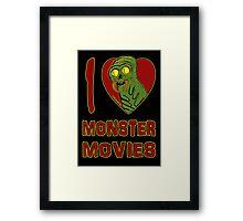 I Love Monster Movies Framed Print