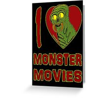 I Love Monster Movies Greeting Card