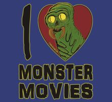 I Love Monster Movies by jarhumor