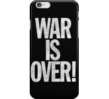 War is Over (John Lennon Inspired) iPhone Case/Skin