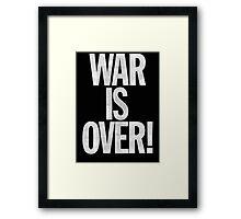 War is Over (John Lennon Inspired) Framed Print