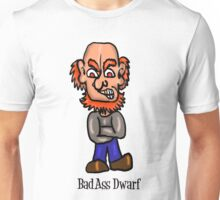 Bad Ass Dwarf Unisex T-Shirt