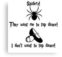 Tap Dancing Spiders Canvas Print