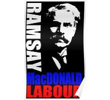 James Ramsay MacDonald, FRS Poster
