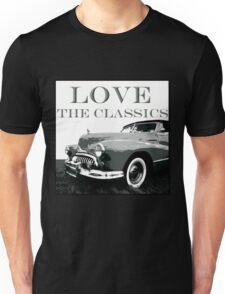 Love The Classics Unisex T-Shirt