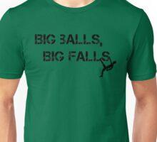 Big Balls Big Falls Unisex T-Shirt