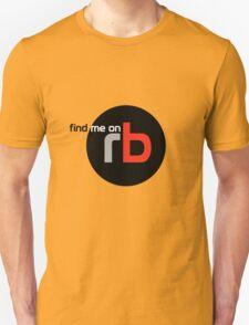 Find Me On rb Unisex T-Shirt